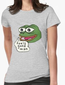 Feels Good Man Womens Fitted T-Shirt