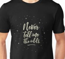 Never Tell Me The Odds (YELLOW) Unisex T-Shirt