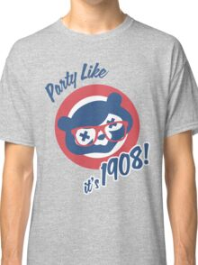 Party Like it's 1908! Classic T-Shirt
