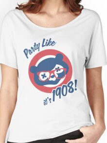 Party Like it's 1908! Women's Relaxed Fit T-Shirt