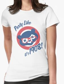 Party Like it's 1908! Womens Fitted T-Shirt