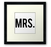 Mrs. Wifey, Wife, Slogan, Tumblr Framed Print