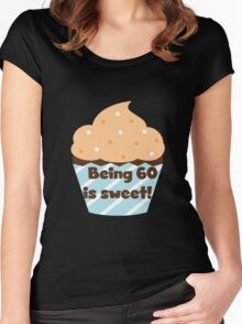 Birthday Cupcake Being 60 is Sweet Women's Fitted Scoop T-Shirt