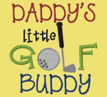 Daddy's Golf Buddy One Piece - Short Sleeve