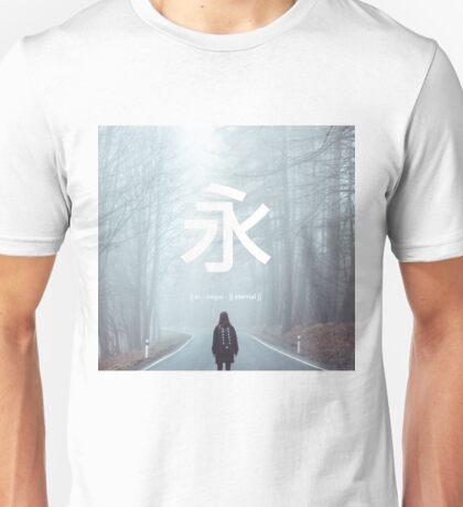 Eternal. Unisex T-Shirt