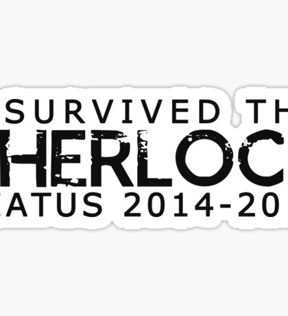 I Survived The Sherlock Hiatus Sticker