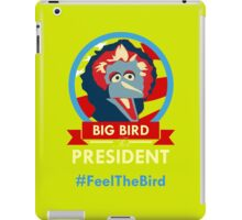 Big Bird for President iPad Case/Skin