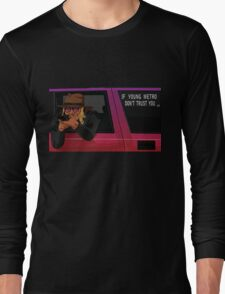 If Young Metro Don't Trust You - Original Long Sleeve T-Shirt
