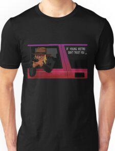 If Young Metro Don't Trust You - Original Unisex T-Shirt