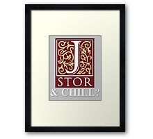 JSTOR and Chill? Framed Print