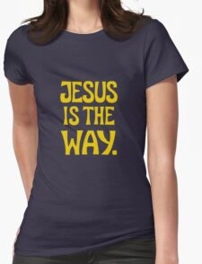 Jesus is The Way (y) Womens Fitted T-Shirt
