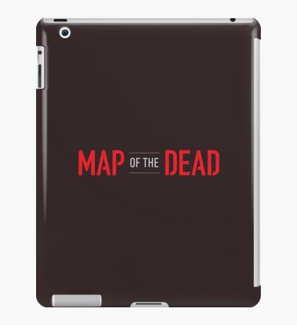 Map of the Dead Logo iPad Case/Skin