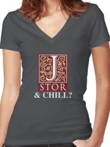 JSTOR and Chill? Women's Fitted V-Neck T-Shirt