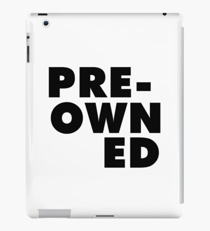 Funny Text Humor Pre-Owned iPad Case/Skin
