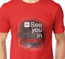 see you in croatan Unisex T-Shirt