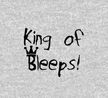 Funny Sarcasm King of Bleeps Unisex T-Shirt