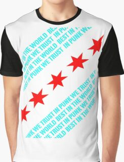 Best In The World In Punk We Trust (Chicago Flag) Graphic T-Shirt
