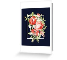 Y'all Ain't Right - Floral Typography Greeting Card