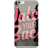 Watch Yor Back - Scary Police iPhone Case/Skin