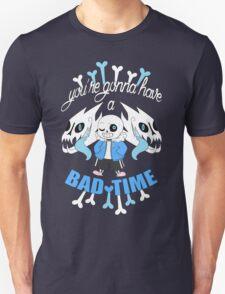 Bad Time Unisex T-Shirt