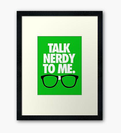 TALK NERDY TO ME. - Alternate Framed Print