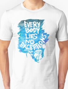 No Exceptions  Unisex T-Shirt