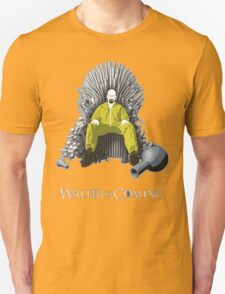 Walter is Coming - Breaking Bad x Game of Thrones  T-Shirt