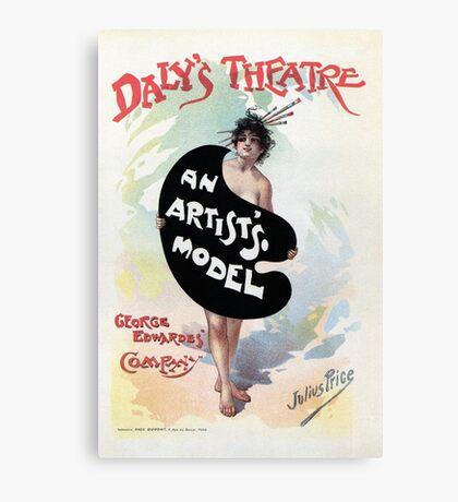 An Artist's model, Julius Price, Daly's Theatre London advert Canvas Print