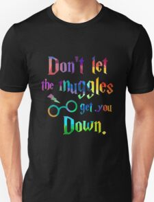 Don't Let The Muggles Get you Down Quote T-Shirt