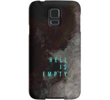 hell is empty Samsung Galaxy Case/Skin