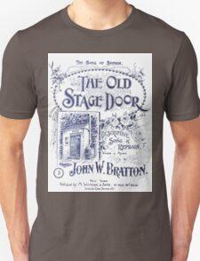 The Old Stage Door Unisex T-Shirt