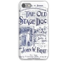 The Old Stage Door iPhone Case/Skin
