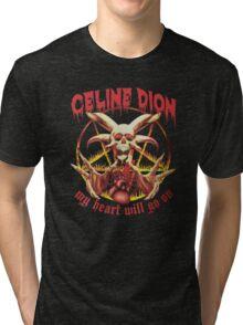 My heart will go on metal T-Shirt   HD Tri-blend T-Shirt