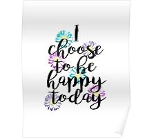 I Choose To Be.. Poster