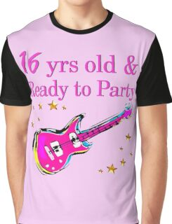 16 YEAR OLD ROCK STAR AND READY TO PARTY Graphic T-Shirt