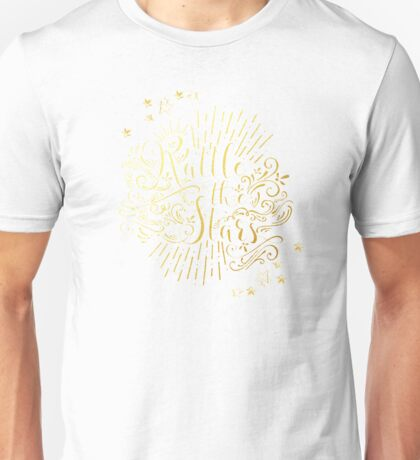 Rattle The Stars - in Gold Foil Unisex T-Shirt