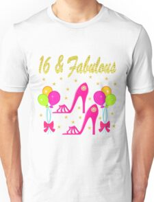 16 AND FABULOUS SHOW LOVER Unisex T-Shirt