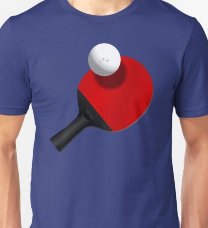 Table Tennis Not Ping Pong! Unisex T-Shirt