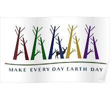 Make Every Day Earth Day  Colorful Trees Logo Poster