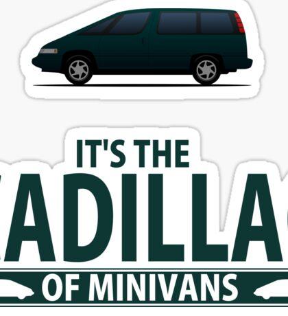 The Cadillac of minivans Sticker