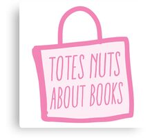 totes nuts about books Canvas Print
