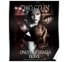 Boxing - Two go in, Only one shall leave Poster