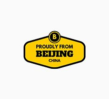 Proudly From Beijing China Unisex T-Shirt