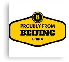 Proudly From Beijing China Canvas Print