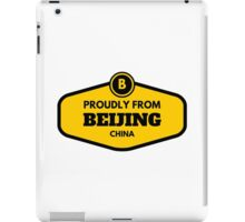 Proudly From Beijing China iPad Case/Skin