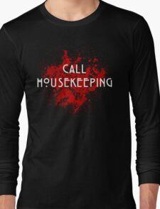 American Horror Story Hotel    Call Housekeeping Long Sleeve T-Shirt