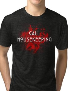 American Horror Story Hotel || Call Housekeeping Tri-blend T-Shirt