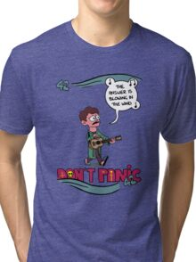 Don't Panic It's Blowing in The Wind Tri-blend T-Shirt