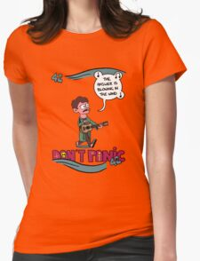 Don't Panic It's Blowing in The Wind Womens Fitted T-Shirt