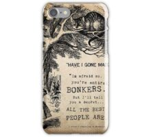 have i gone mad?  iPhone Case/Skin